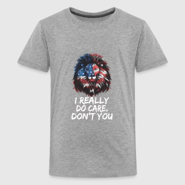 I Really Do Care. Don't You + America Flag Lion - Kids' Premium T-Shirt