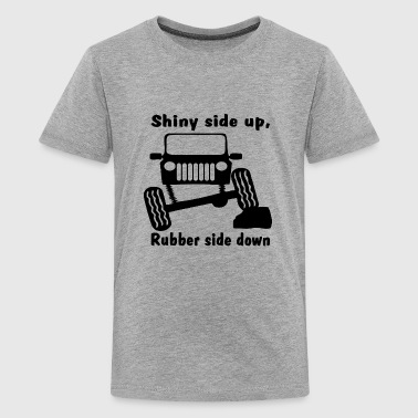 Shiny side up rubber side down - Kids' Premium T-Shirt