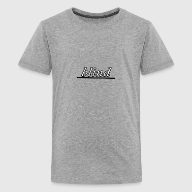 blind - Kids' Premium T-Shirt