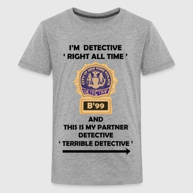 I'm Detective Right All Time - Kids' Premium T-Shirt
