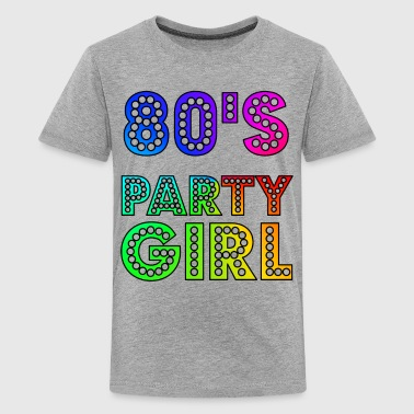 80s Designs 80s Party Girl Funny And Cute 80s Gift Design - Kids' Premium T-Shirt