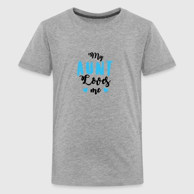 Baby My Aunt Loves me - Kids' Premium T-Shirt