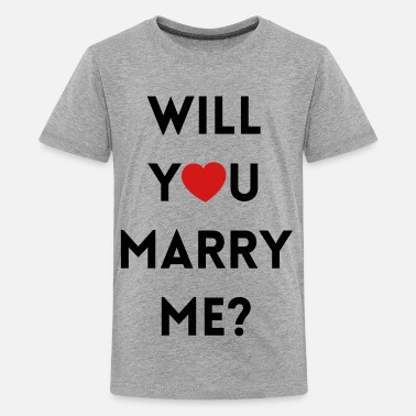 Marry Will You Marry Me? - Kids' Premium T-Shirt