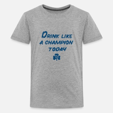 Drink Like a Champion - Kids' Premium T-Shirt