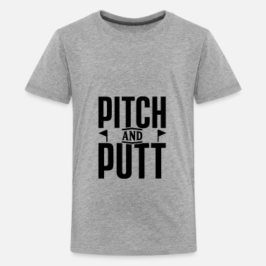 Pitch And Putt Pitch and Putt Pitch and Putt Pitch and Putt - Kids' Premium T-Shirt
