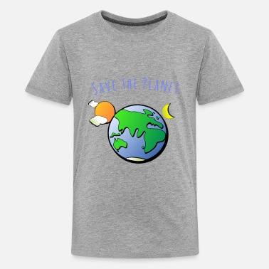 Planet Save the Planet - Kids' Premium T-Shirt
