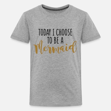 Wife Today I Choose To Be A Mermaid - Kids' Premium T-Shirt
