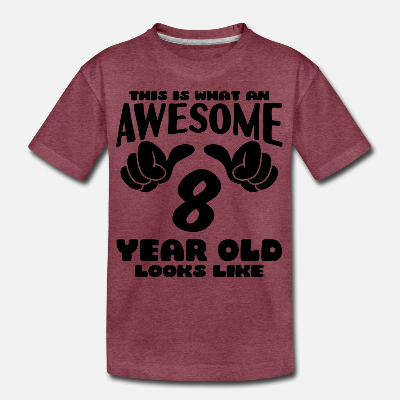 This is What 8 /& Awesome Looks Like 8 Year Old Birthday Gift Youth Kids T-Shirt