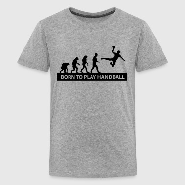 born to play handball - Kids' Premium T-Shirt