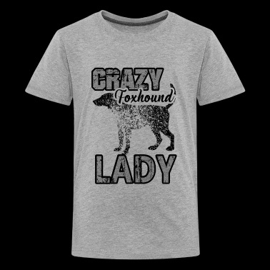 Foxhound Lady Shirt - Crazy Foxhound Lady T shirt - Kids' Premium T-Shirt