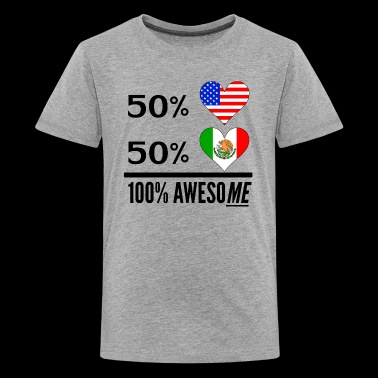 Half American Half Mexican 100% Awesome - Kids' Premium T-Shirt