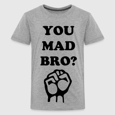 Bro Kids YOU MAD BRO T-SHIRT KIDS - Kids' Premium T-Shirt