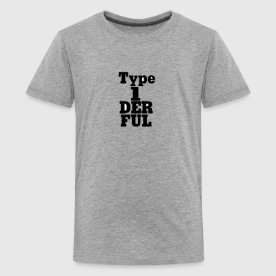 Type One Diabetic Funny Tee Shirt - Kids' Premium T-Shirt