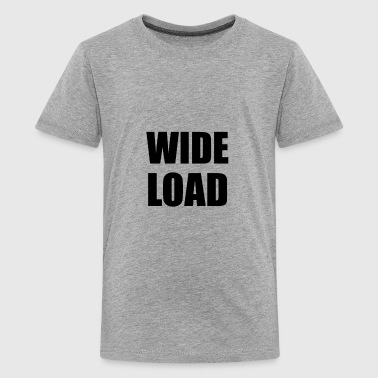 Wide Load Funny - Kids' Premium T-Shirt