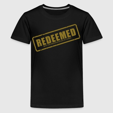 Christ Redeemer Redeemed with the precious blood of Christ - Kids' Premium T-Shirt