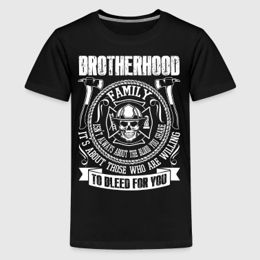 Brotherhood Family Brotherhood Family T Shirt, Firefighter T Shirt - Kids' Premium T-Shirt