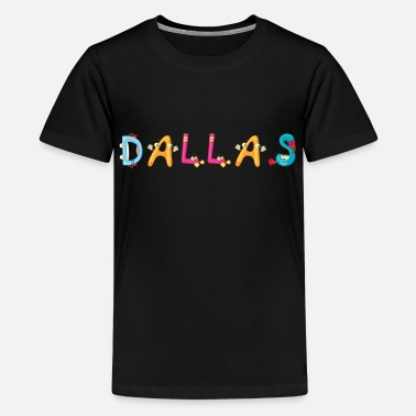 Dallas Dallas - Kids' Premium T-Shirt
