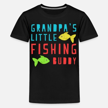 Grandpas Fishing Buddy GRANDPAS LITTLE FISHING BUDDY - Kids' Premium T-Shirt