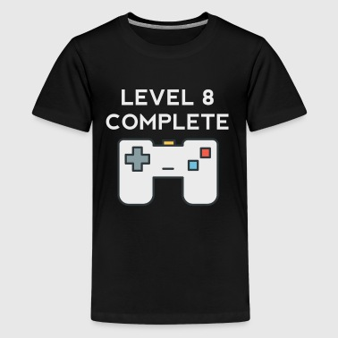 8th Birthday Level 8 Complete 8th Birthday - Kids' Premium T-Shirt