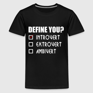I AM INTROVERT - Kids' Premium T-Shirt