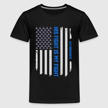 Als Awareness His Fight Is My Fight ALS Awareness American Flag - Kids' Premium T-Shirt
