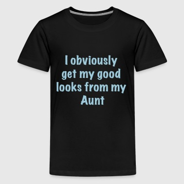 Good looks from Aunt - Kids' Premium T-Shirt