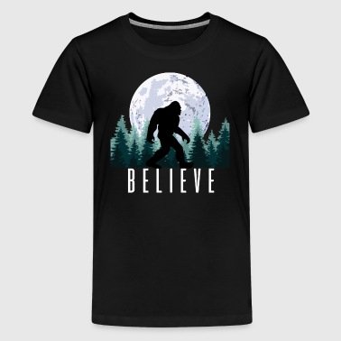 Bigfoot Believe | Sasquatch - Kids' Premium T-Shirt