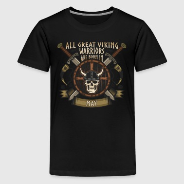Viking Warriors Are Born In May - Kids' Premium T-Shirt