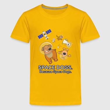 Space Dogs - Spaceship Galaxy Satellite Dogs - Kids' Premium T-Shirt