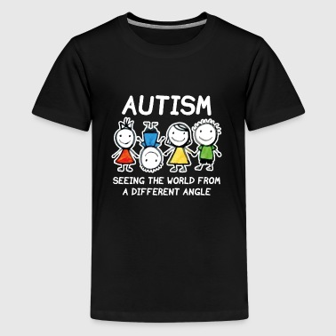 Seeingthe World From A Different Angle Autism - Kids' Premium T-Shirt