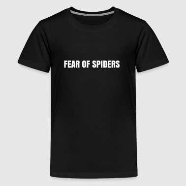 Fear of spiders - Kids' Premium T-Shirt
