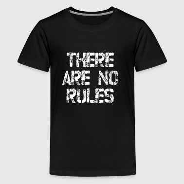 There are no rules - Kids' Premium T-Shirt