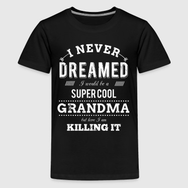 Super Cool Grandma - Kids' Premium T-Shirt