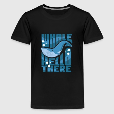 Whale Hello There - Kids' Premium T-Shirt