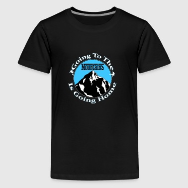 Going To The Mountains - Kids' Premium T-Shirt