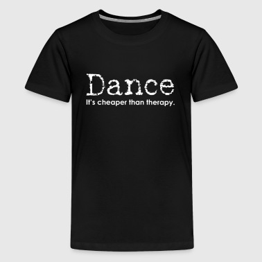 Dad Dance Funny Dance Mom Dad Cheaper Than Therapy for dark - Kids' Premium T-Shirt