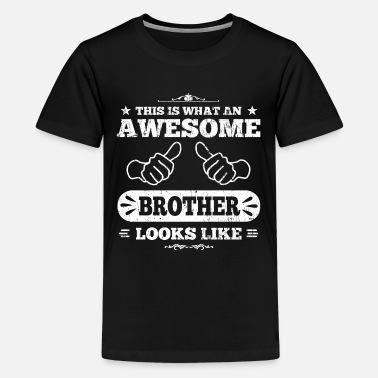 Awesome Brother Awesome Brother - Kids' Premium T-Shirt