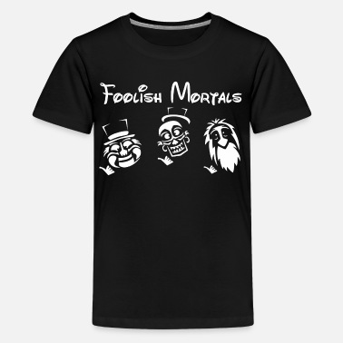 Disney Foolish mortals - Kids' Premium T-Shirt