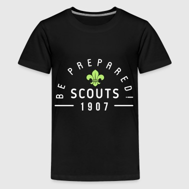 Scout Quote Scouts 1907 - be prepared - Kids' Premium T-Shirt
