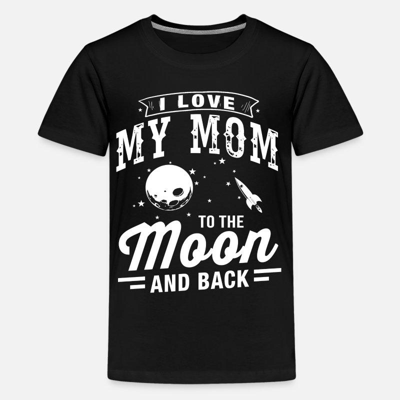 8d524342 I Love My Mom Kids' Premium T-Shirt | Spreadshirt