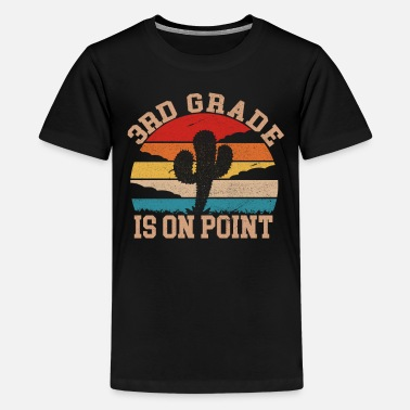 Grade Third Grade Is On Point - 3rd Grade Teacher Tee - Kids' Premium T-Shirt