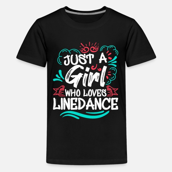 Line Dancing T-Shirts - Line Dance Girl Linedancing Linedancer - Kids' Premium T-Shirt black