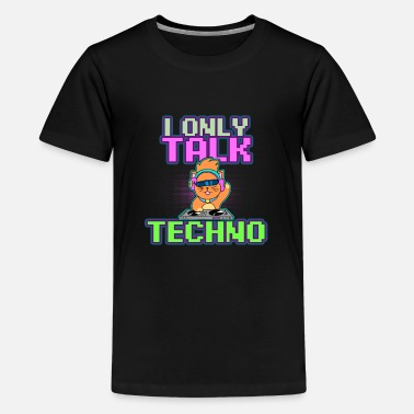 Raver Cat DJ I Only Talk Techno Gift - Kids' Premium T-Shirt