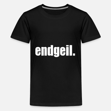 Clean What It Is German amazing - endgeil - statement awesome - Kids' Premium T-Shirt