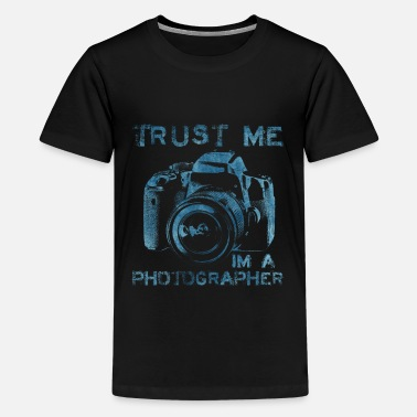 Photographer Trust Me I'm A Photographer Photography Statement - Kids' Premium T-Shirt