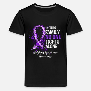 Fighter In This Family No One Fights Alone - Hodgkin's Lym - Kids' Premium T-Shirt