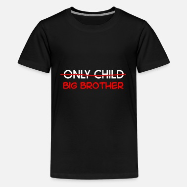 Big Apple ONLY CHILD BIG BROTHER - Kids' Premium T-Shirt