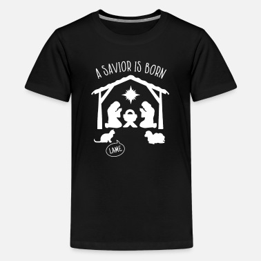 Lame Jesus Birth Savior Is Born Atheistic Christmas - Kids' Premium T-Shirt