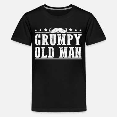 Grumpy Old Man Grumpy Old Man Grandpa Gifts Gifts For Grandfather - Kids' Premium T-Shirt