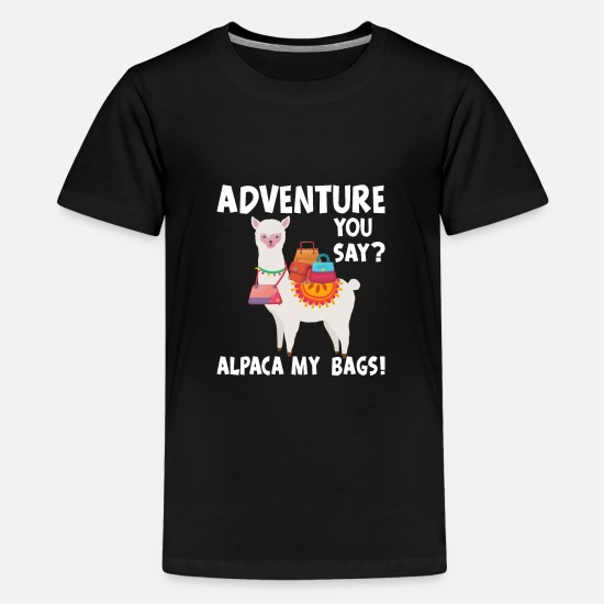 Llama T-Shirts - An Adventure Alpaca My Bags - Kids' Premium T-Shirt black